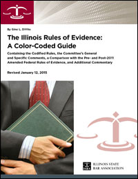 Product Image: The Illinois Rules of Evidence: A Color-Coded Guide – 2015 Edition