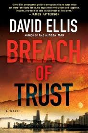 Breach of Trust by David D. Ellis. G.P. Putnam's Sons, New York 2011; 417 pages