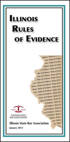 Product Image: Illinois Rules of Evidence - ISBA's 2013 pocket-size edition