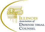 Illinois Association of Defense Trial Counsel