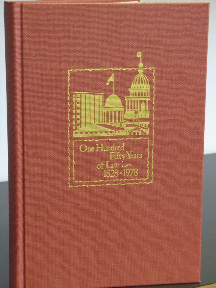 """Brown, Hay & Stephens book """"One Hundred Fifty Years of Law - 1828-1978"""""""